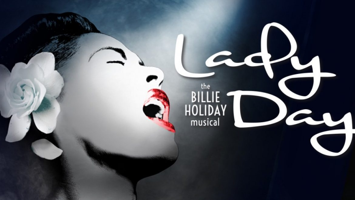 Lady Day | The Billie Holiday Musical
